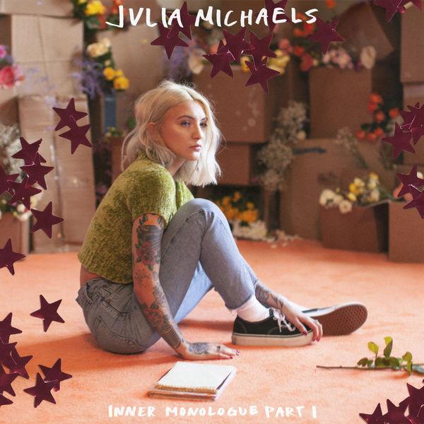Julia Michaels - Inner Monologue Part 1