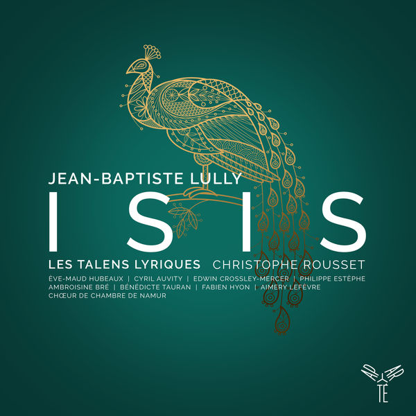 Les Talens Lyriques - Lully: Isis