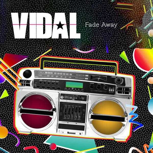 Vidal - Fade Away