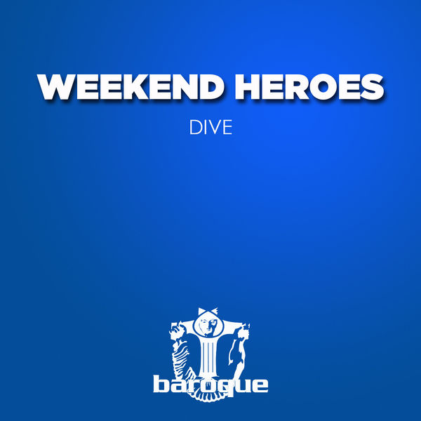 Weekend Heroes - Dive