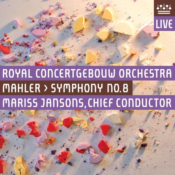 Royal Concertgebouw Orchestra - Mahler: Symphony No. 8 (Live)