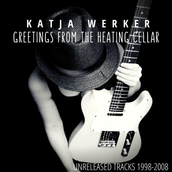 Katja Werker - Greetings From the Heating Cellar