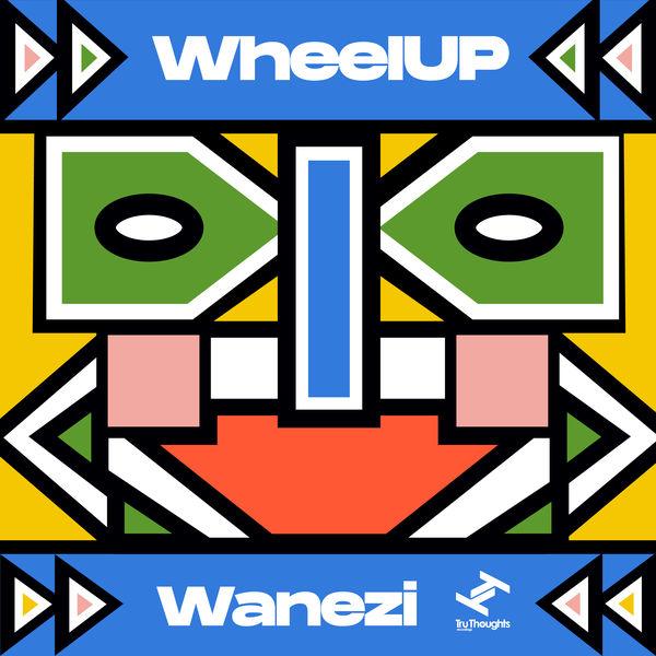 WheelUP - Wanezi - EP