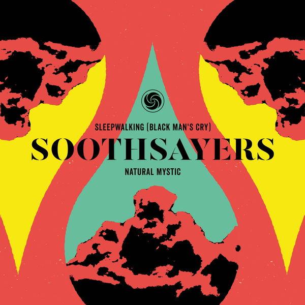 "Soothsayers|Sleepwalking (Black Man's Cry) / Natural Mystic (7"" Edit)"