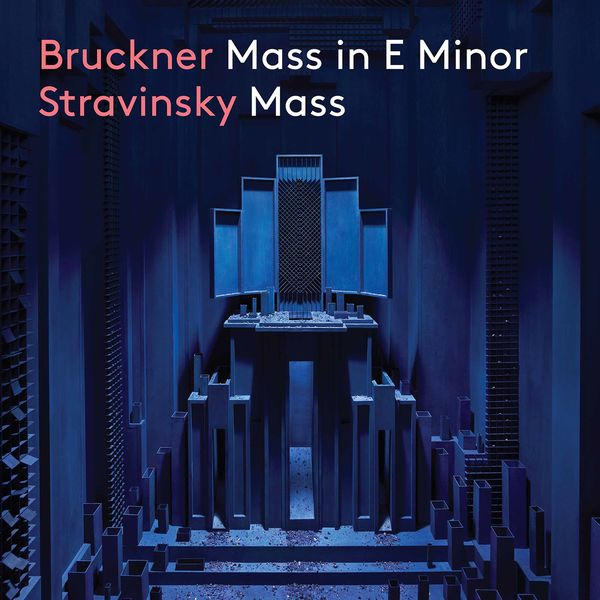 Clara Dent-Bóganyi - Bruckner: Mass No. 2 in E Minor - Stravinsky: Mass