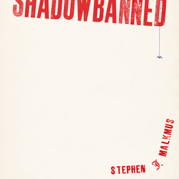Stephen Malkmus - Shadowbanned