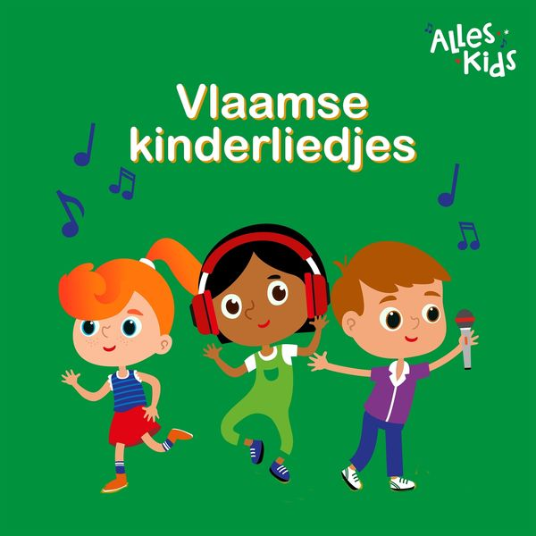 Alles Kids - Vlaamse Kinderliedjes