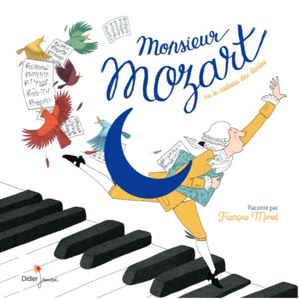 François Morel - Monsieur Mozart