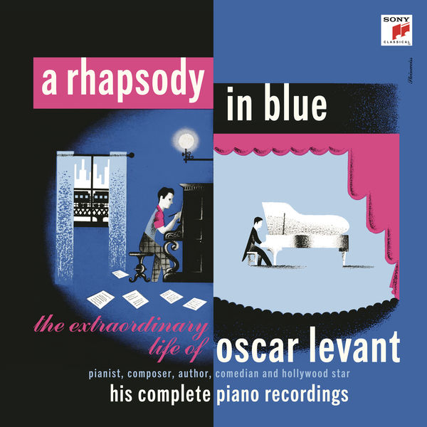 Oscar Levant - A Rhapsody in Blue - The Extraordinary Life of Oscar Levant
