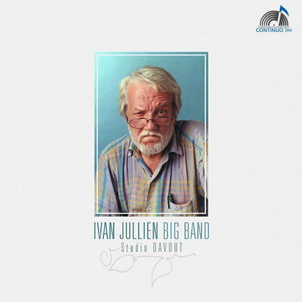 Ivan Jullien Big Band - Ivan Jullien Bigband
