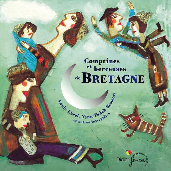 Various Artists - Comptines et berceuses de Bretagne