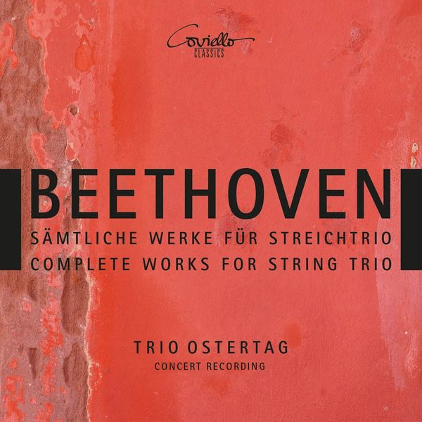 Trio Ostertag - Beethoven: Complete Works for String Trio