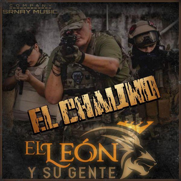 El León Y Su Gente - El Chalino