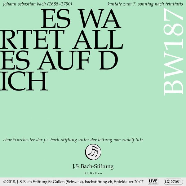 Chor der J.S. Bach-Stiftung - Bachkantate, BWV 187 - Es wartet alles auf dich (Live)
