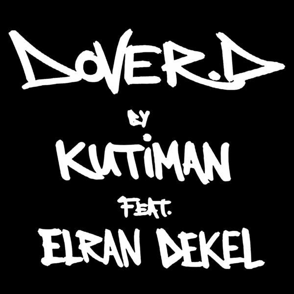 Kutiman - Dover D.