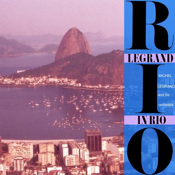 Michel Legrand - Legrand In Rio