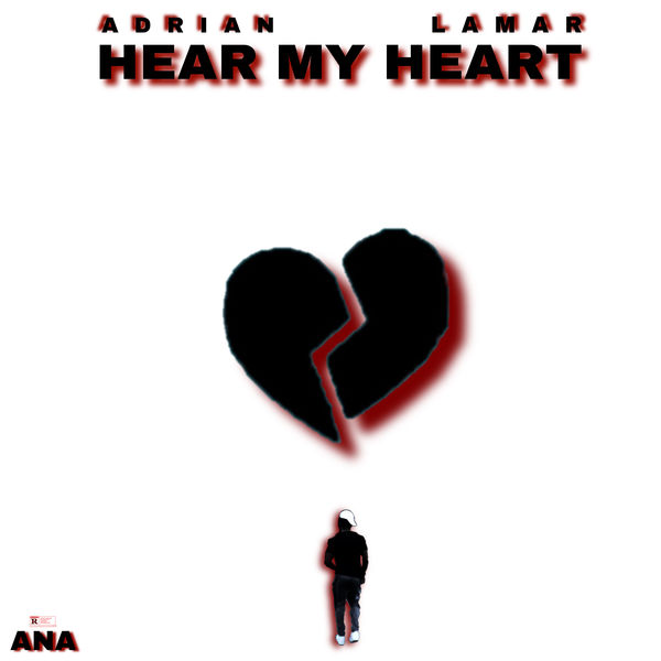 Adrian Lamar - Hear My Heart