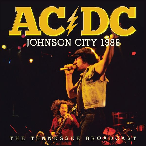 AC/DC - Johnson City 1988