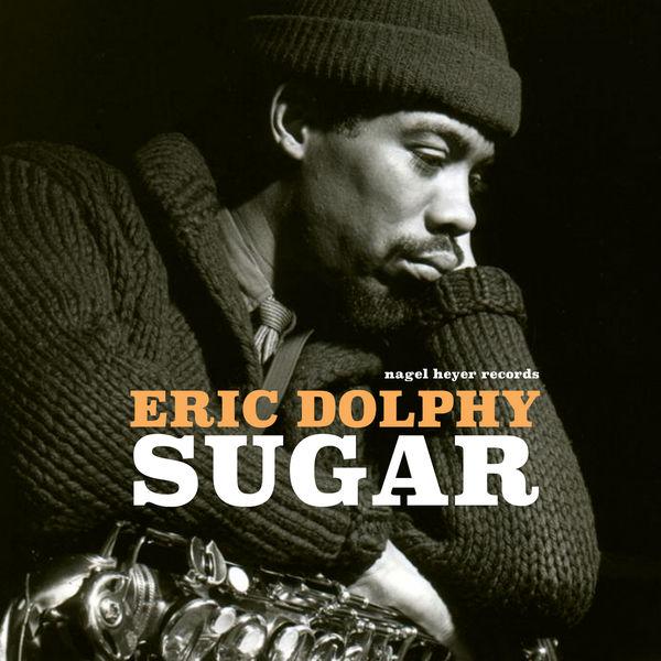 Eric Dolphy - Sugar