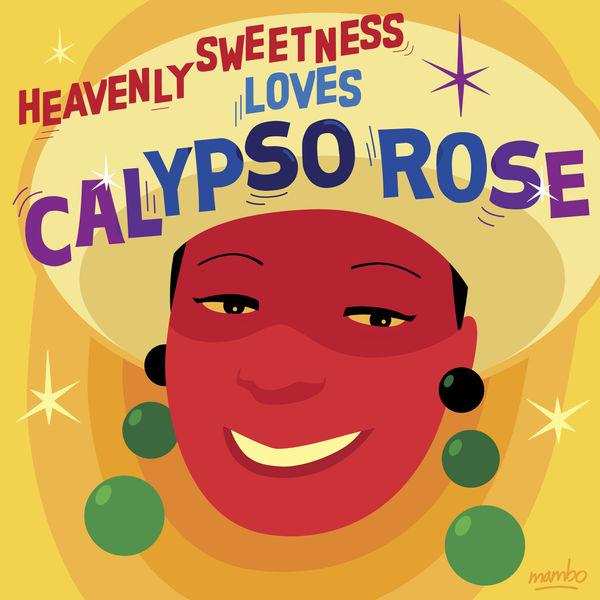 Calypso Rose - Heavenly Sweetness Loves Calypso Rose