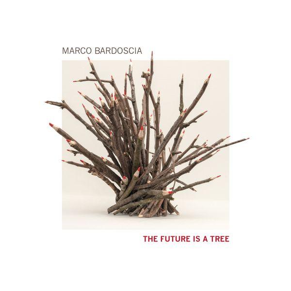 Marco Bardoscia, William Greco, Dario Congedo - The Future Is a Tree