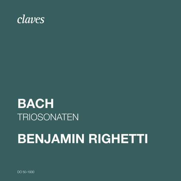 Benjamin Righetti - J. S. Bach: Triosonaten