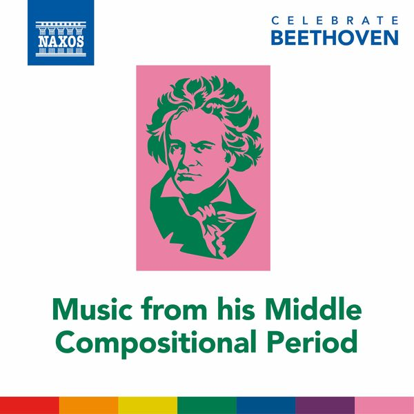 Béla Drahos - Celebrate Beethoven: Music from His Middle Compositional Period