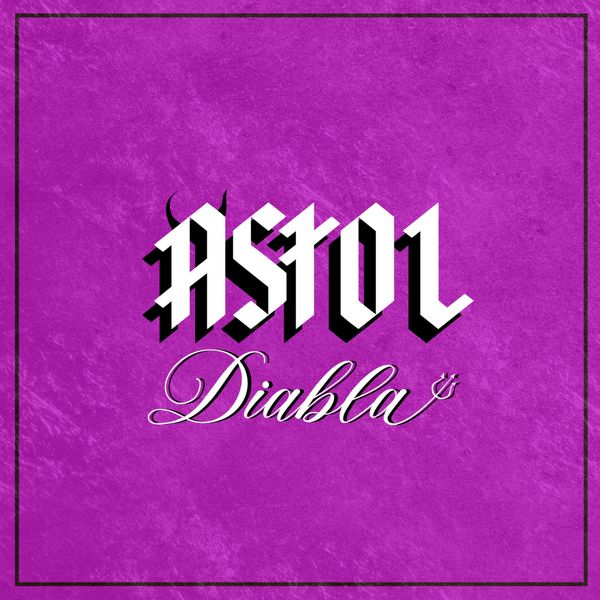 Astol - Diabla