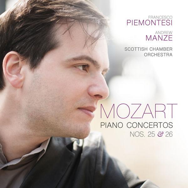 Francesco Piemontesi|Mozart: Piano Concertos Nos. 25 & 26