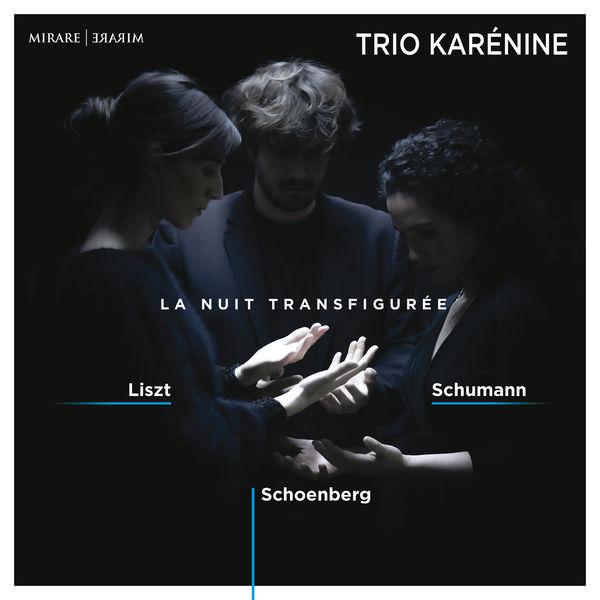 Trio Karénine - La Nuit transfigurée