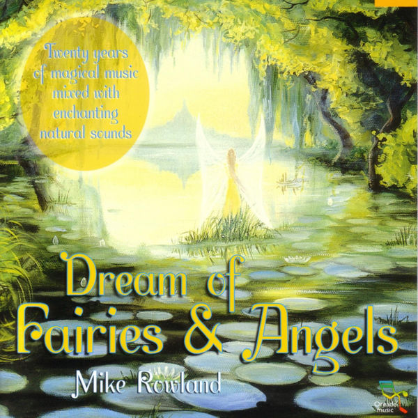 Mike Rowland|Dream Of Fairies & Angels