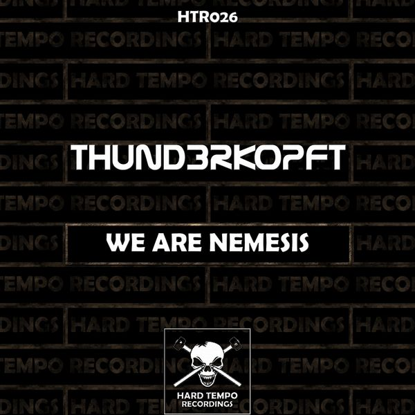 Thund3rkopft - We Are Nemesis