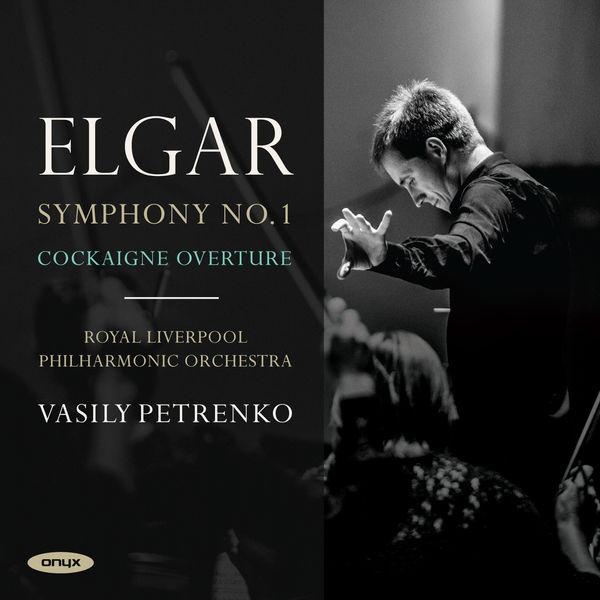 Edward Elgar - Elgar: Symphony No.1 & Cockaigne Overture