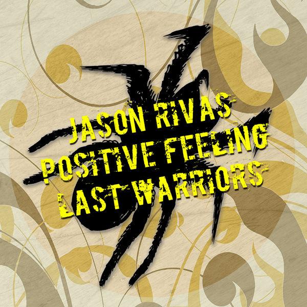 Jason Rivas - Last Warriors