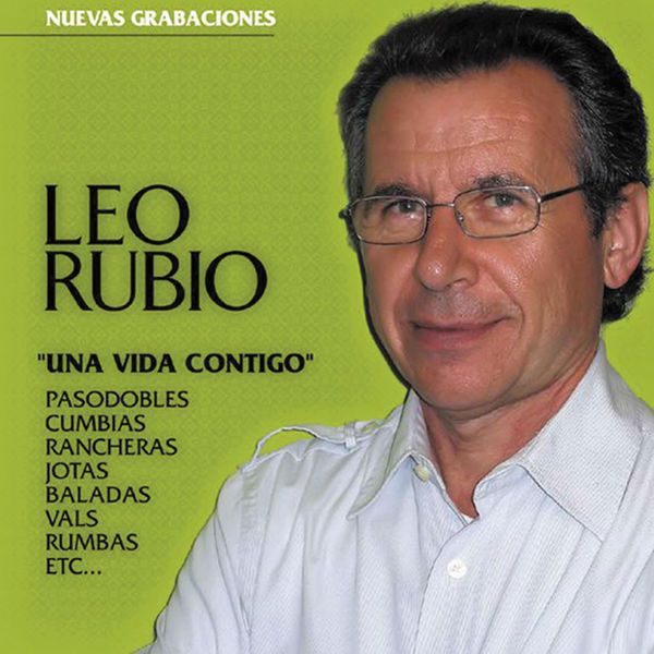 Leo Rubio - Una Vida Contigo