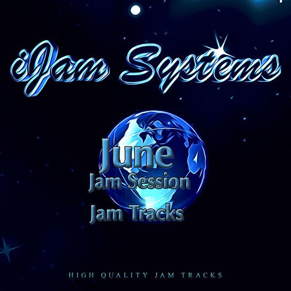 iJam Systems - June Jam Session