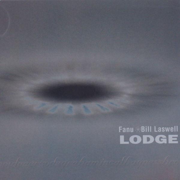 Fanu - Lodge (feat. Graham Haynes, Bernie Worrell & Nils Petter Molvaer)
