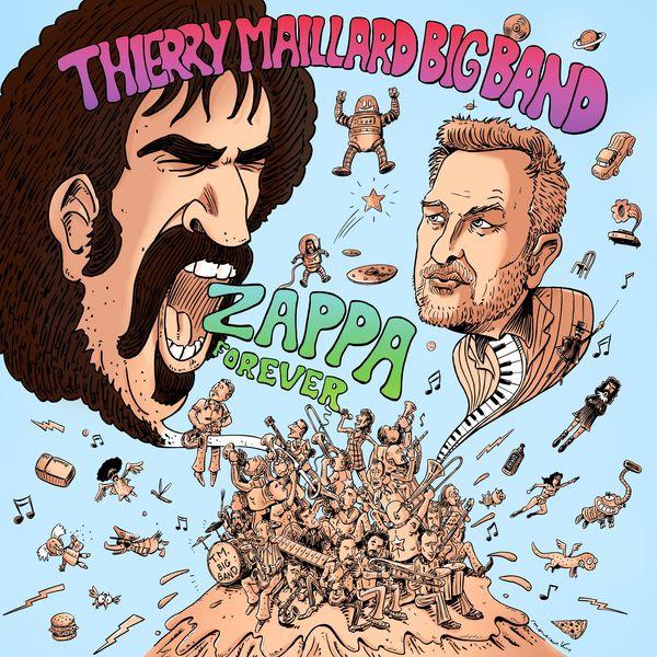 Thierry Maillard Big Band - Zappa Forever