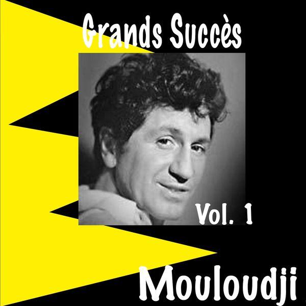 Mouloudji - Grands succès, Vol. 1