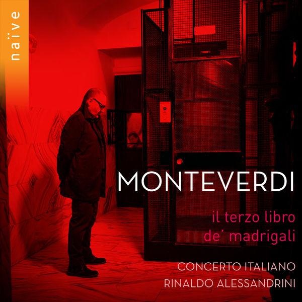 Rinaldo Alessandrini - Monteverdi: Il terzo libro de madrigali