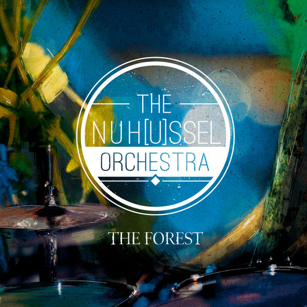 NuHussel Orchestra - The Forest