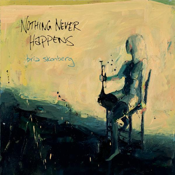 Bria Skonberg - Nothing Never Happens