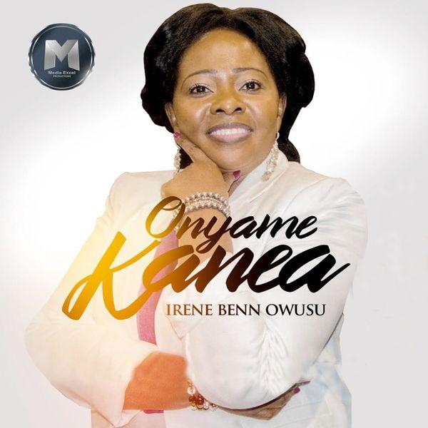 Irene Benn Owusu - Onyame Kanea