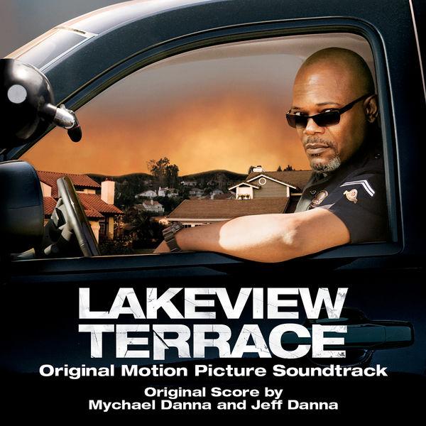 Mychael Danna - Lakeview Terrace (Original Motion Picture Soundtrack)