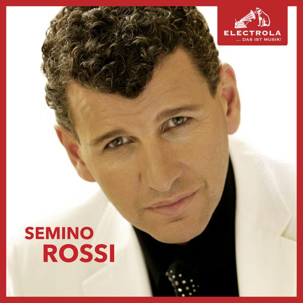 Semino Rossi - Electrola… Das ist Musik! Semino Rossi