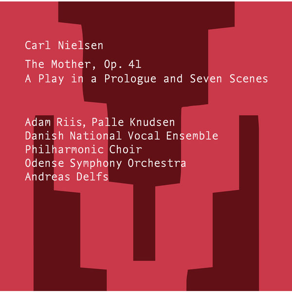 Odense Symphony Orchestra - Nielsen: The Mother, Op. 41, FS 94
