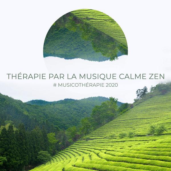 Musique pour Détendre en Temps Libre - Thérapie par la musique calme Zen