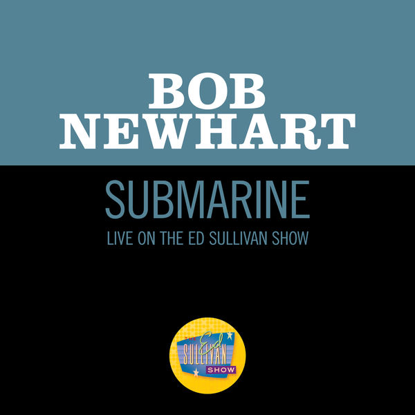 Bob Newhart - Submarine