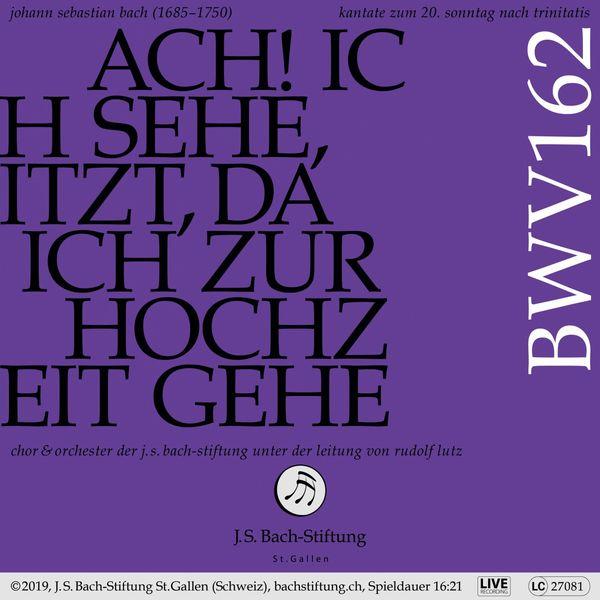 Chor der J.S. Bach-Stiftung|Bachkantate, BWV 162 - Ach! Ich sehe, itzt, da ich zur Hochzeit gehe