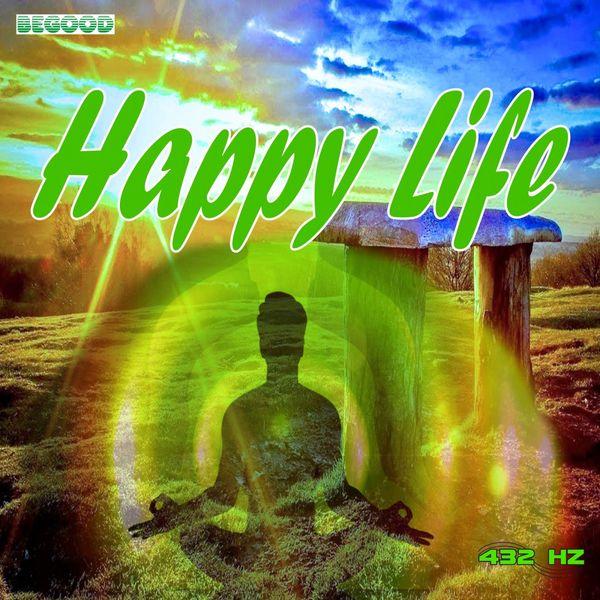 432 Hz - Happy Life